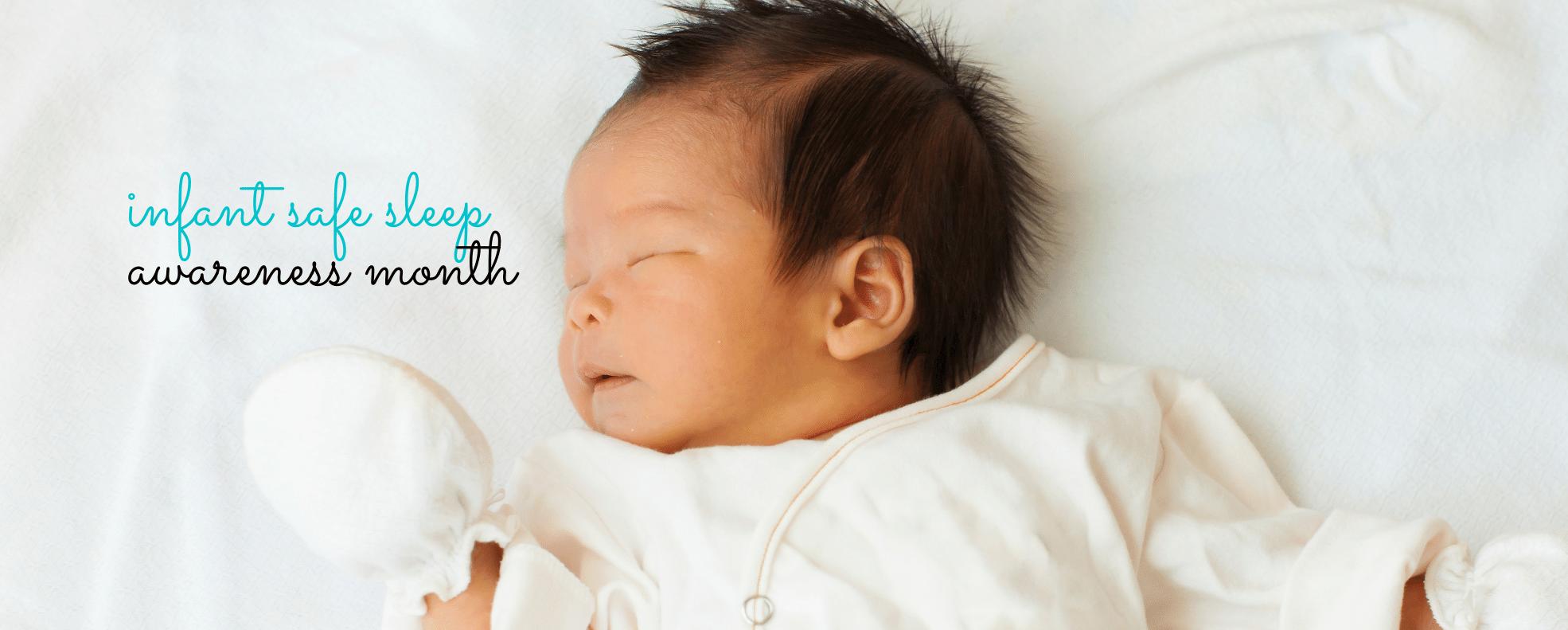 Infant Safe Sleep Awareness Month